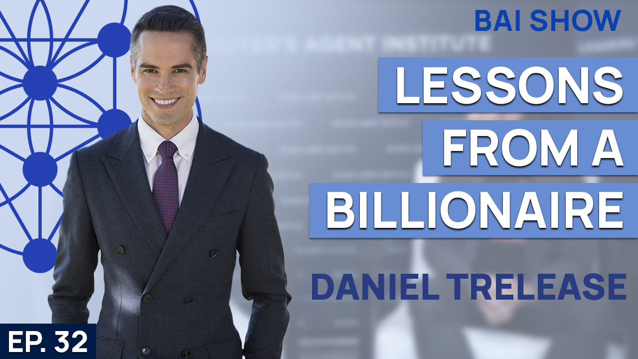 Buyer's Agent Daniel Trelease on lessons from a billionaire